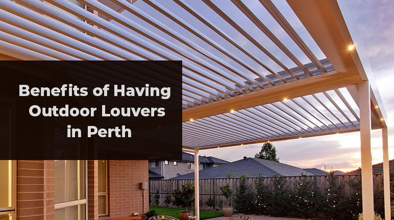Outdoor Louvers Perth